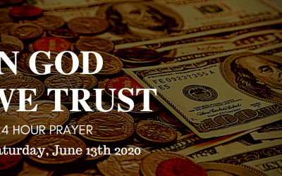 In God We Trust – 24 hour Prayer Webinar