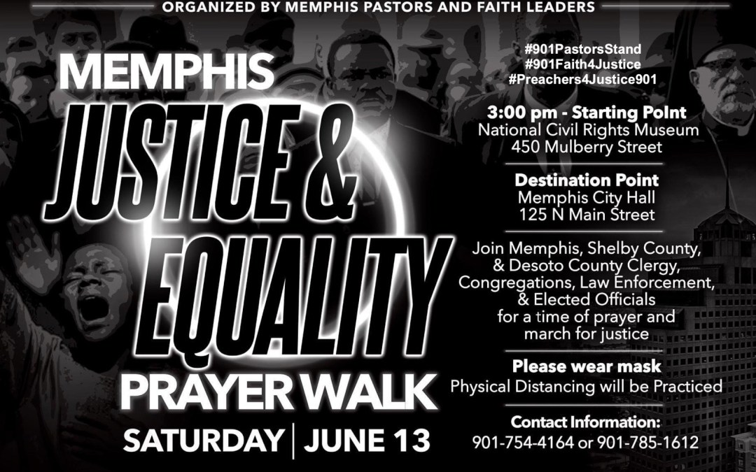 Memphis Justice and Equality Prayer Walk 6-13-2020