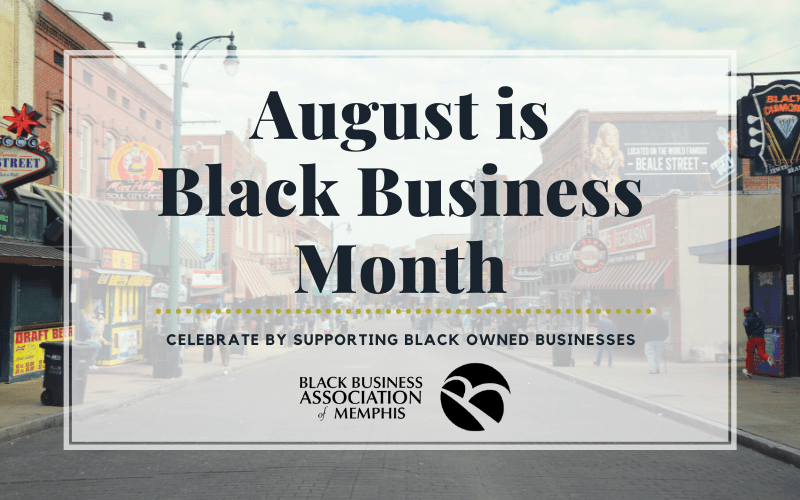 August is Black Business Month