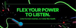 Spotify announces new focus on women creators