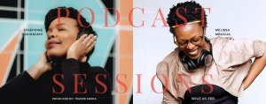 podcast sessions magazine