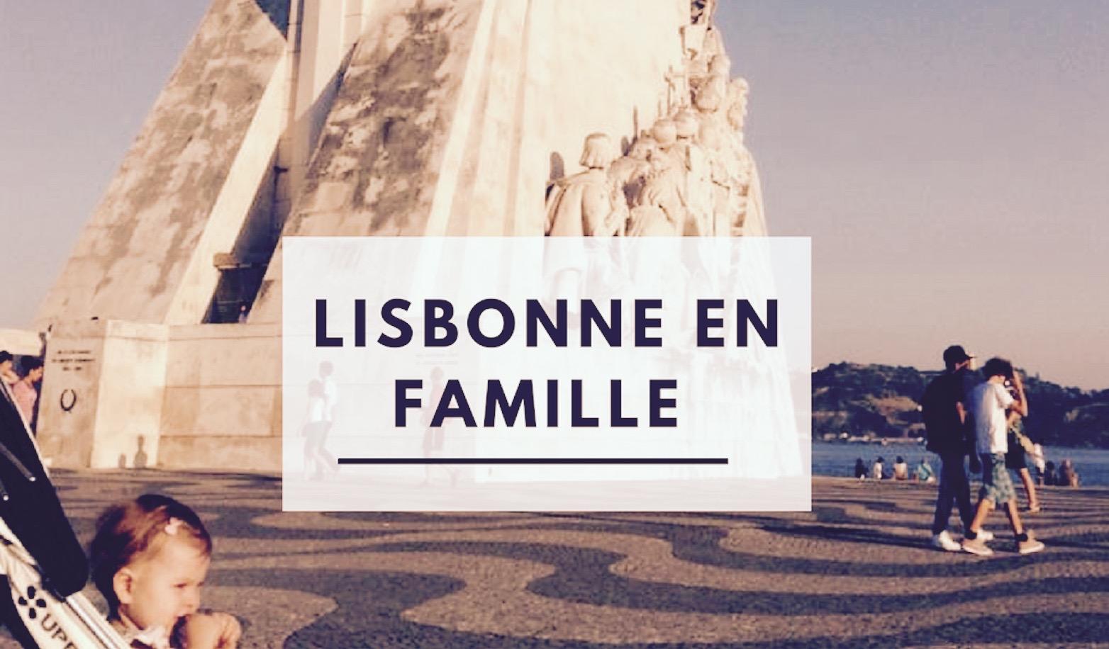 Lisbonne en famille avec enfants