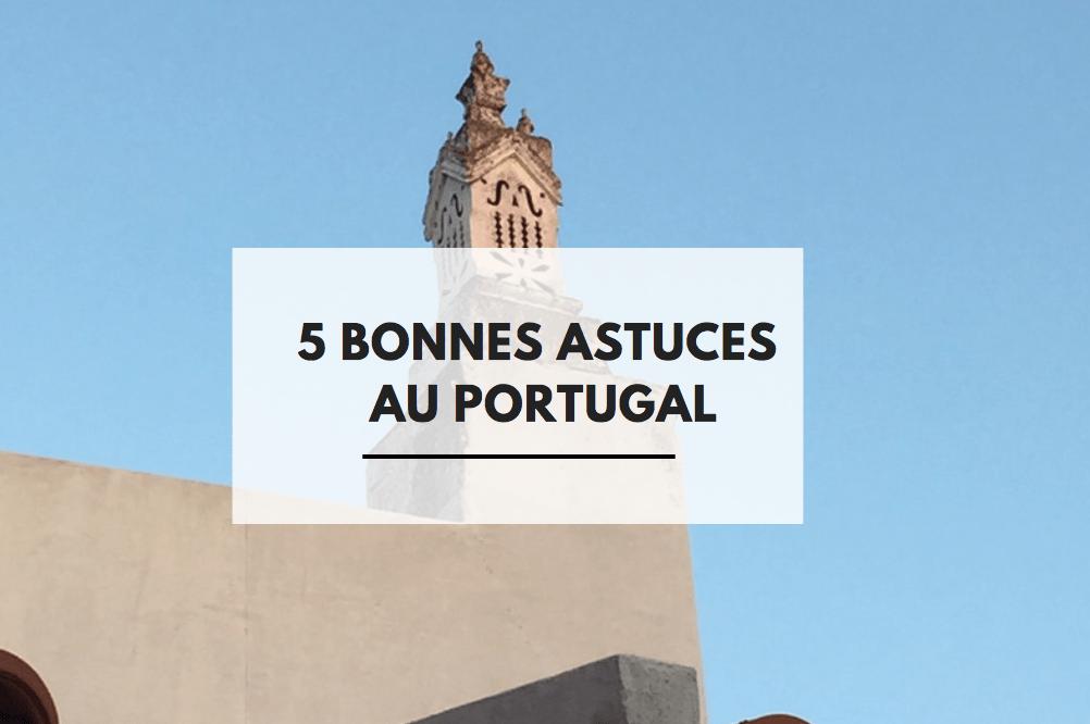 Trucs et astuces pour voyager au Portugal en famille avec enfants (recommandations)