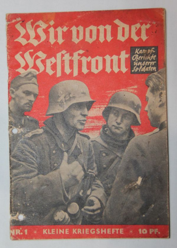 """R006. WWII GERMAN 1940 DATED """"WE OF THE WEST FRONT"""" SOLDIERS MAGAZINE"""