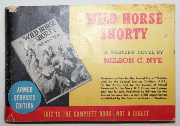"J010. WWII ARMED SERVICES EDITION ""WILD HORSE SHORTY"" POCKET BOOK"