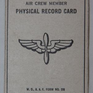 J012. NAMED WWII AAF AIR CREW MEMBER PHYSICAL RECORD CARD