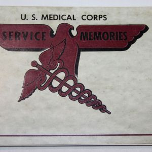 J013. NEAT WWII U.S. MEDICAL CORPS SERVICE MEMORIES BOOK