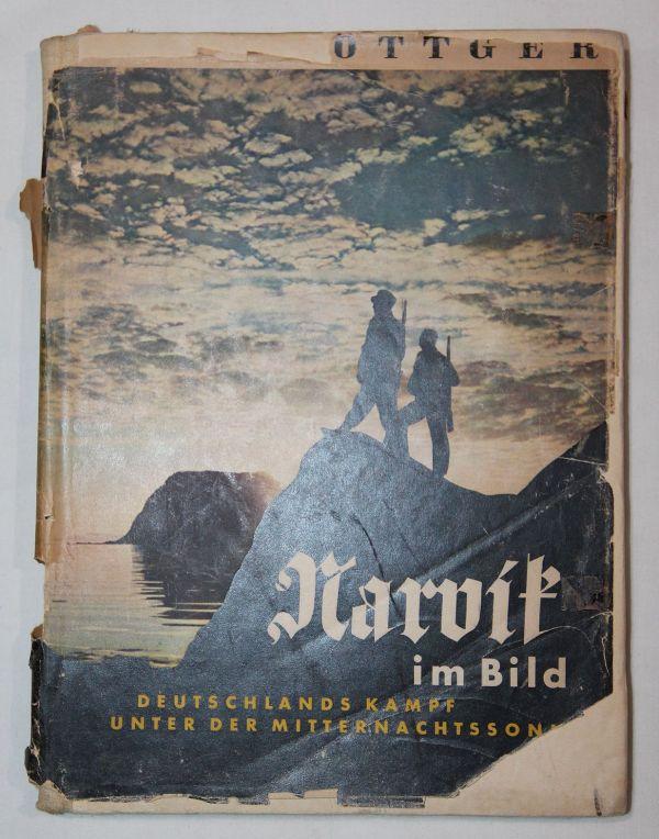 """R019. WWII GERMAN """"NARVIK IM BILD"""" BOOK, GERMANY'S WAR UNDER THE MIDNIGHT SUN"""