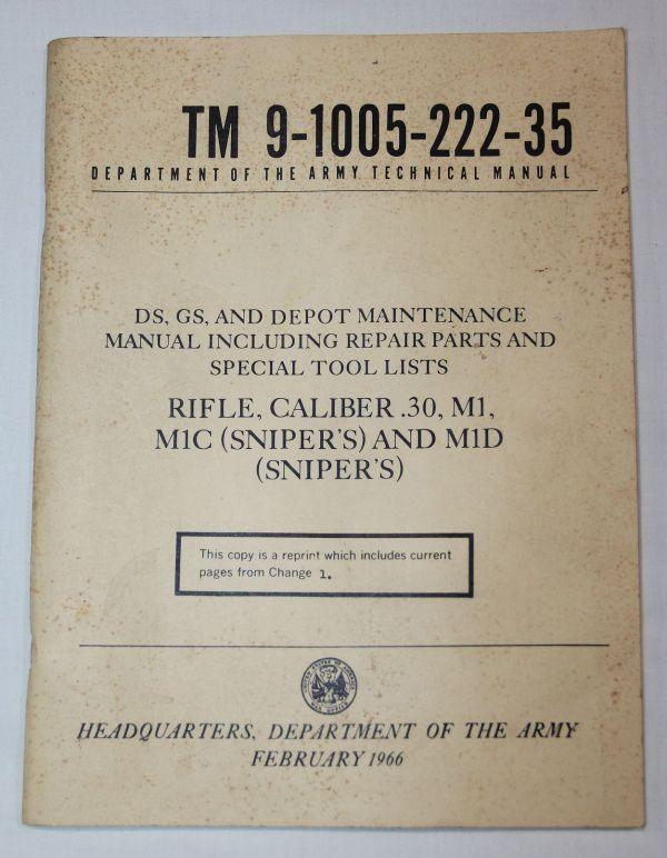 T042. VIETNAM 1966 DATED M1 GARAND, M1C SNIPER & M1D SNIPER RIFLE MANUAL