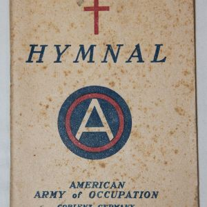 B066. WWI 3RD ARMY OF OCCUPATION CHURCH HYMNAL