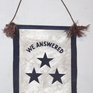 "I024. WWII ""WE ANSWERED THE CALL"" SON IN SERVICE BANNER WITH 3 BLUE STARS"