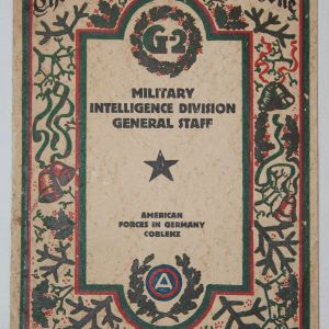 B075. POST WWI OCCUPATION G-2 INTELLIGENCE CHRISTMAS BOOKLET WITH ROSTER