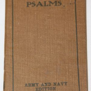 B090. WWI 1918 DATED POCKET SIZE ARMY AND NAVY EDITION BOOK OF PSALMS