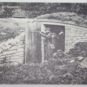 B122. WWI GERMAN POSTCARD OF FRENCH SOLDIERS AT A FORWARD OUTPOST