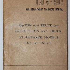 J040. WWII 1943 DATED STUDEBAKER 6x6 AND 6x4 TRUCK TECHNICAL MANUAL