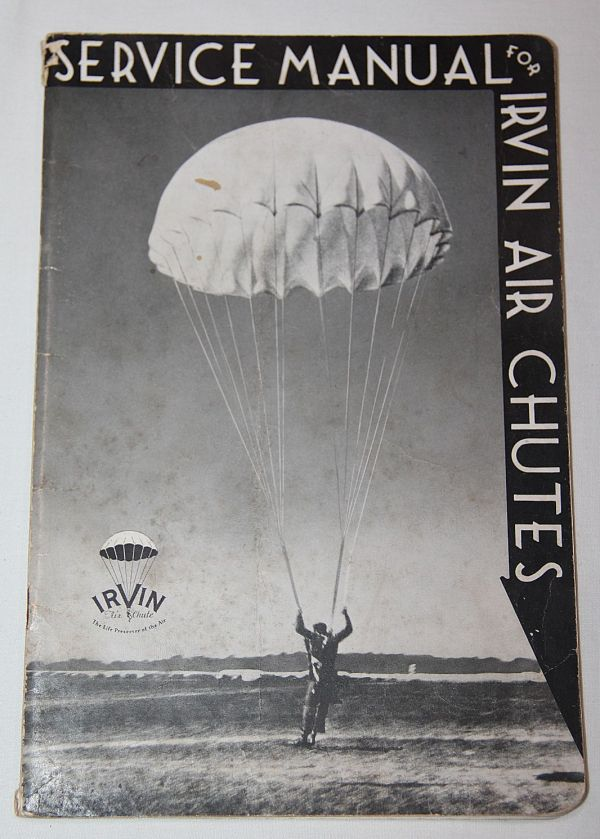 J051. RARE WWII IRVIN PARACHUTE SERVICE MANUAL