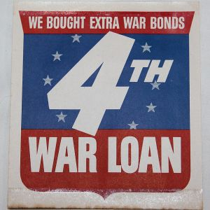 I057. WWII HOME FRONT 4TH WAR LOAN WINDOW SIGN