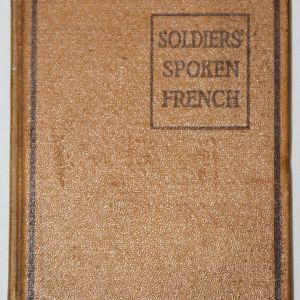 B222. WWI 1918 SOLDIERS SPOKEN FRENCH POCKET BOOK