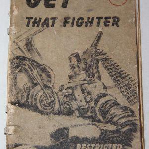 """J083. WWII 1943 AAF """"GET THAT FIGHTER"""" POCKET BOOK"""