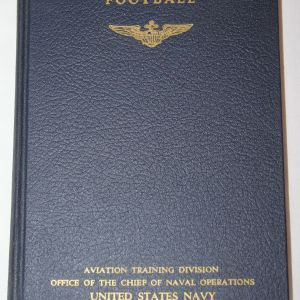 J090. WWII US NAVY AVIATION TRAINING FOOTBALL MANUAL