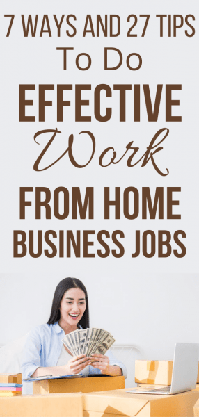The Best Tips to Do Effective Work from Home Business Jobs