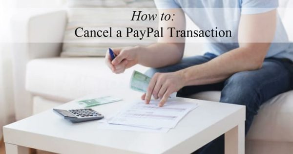 How to Cancel a PayPal Payment Transaction