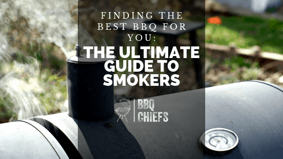 Finding the Best BBQ for You: The Ultimate Guide to Smokers