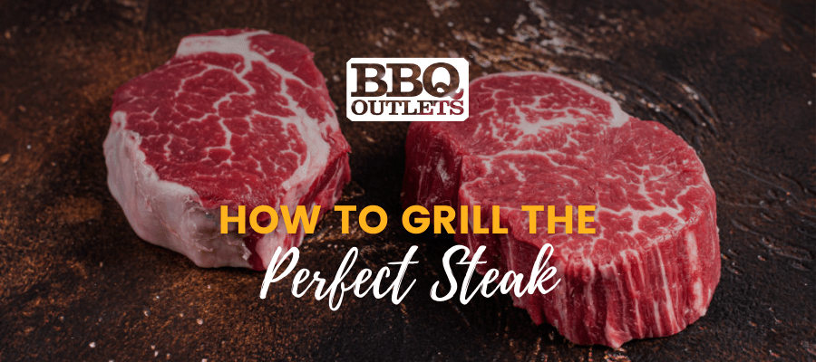 Two raw steaks with text over them that says 'How to Grill The Perfect Steak'