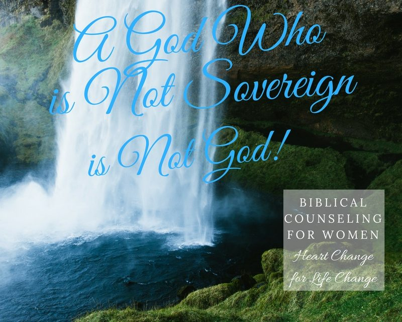A God Who is Not Sovereign is Not God