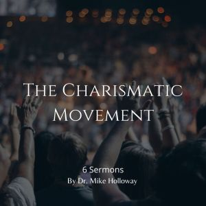 The Charismatic Movement