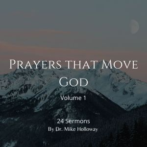 Prayers that Move God – Volume 1