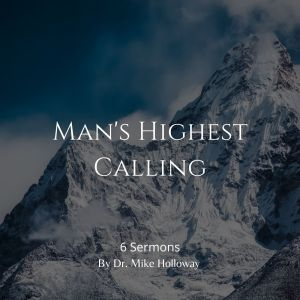 Man's Highest Calling