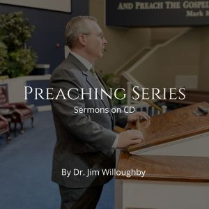 Preaching Series by Dr. Willoughby