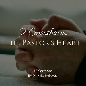 2 Corinthians – The Pastor's Heart