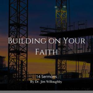 Building on Your Faith