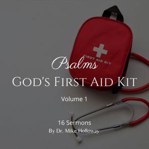 Psalms – God's First Aid Kit – Volume 1