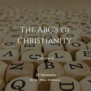 The ABC's of Christianity – Volume 3