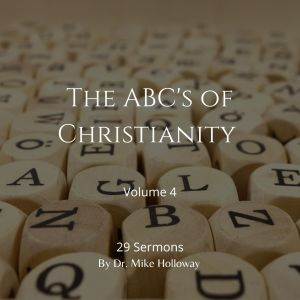 The ABC's of Christianity – Volume 4
