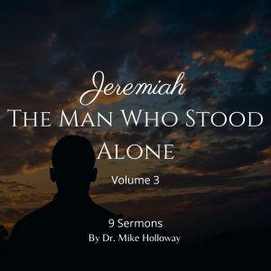Jeremiah – The Man Who Stood Alone Volume 3