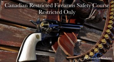 Canadian Restricted Firearms Safety Course – Restricted Only This Canadian Restricted Firearms Safety Course runs over 1 day from 9:30 am to 5 pm. Testing is completed on the day of instruction.