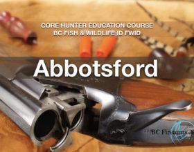 CORE Hunter Education Course BC Fish & Wildlife ID FWID Abbotsford Thurs-Fri Jan 30-31
