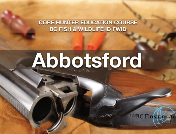 CORE Hunter Education Course BC Fish & Wildlife ID FWID Abbotsford Sat-Sun Jan 25-26