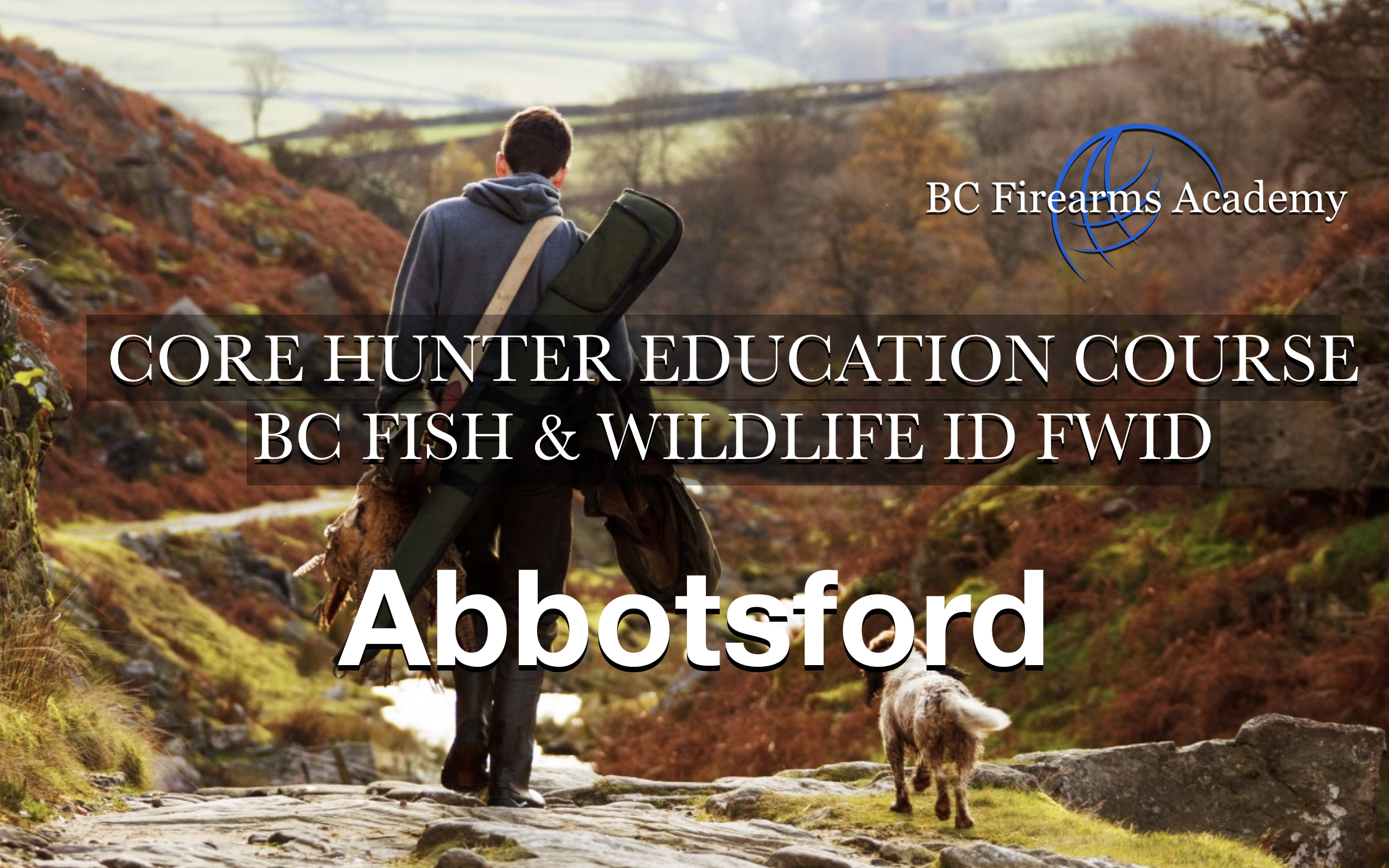 CORE Hunter Education Course BC Fish & Wildlife ID FWID Abby