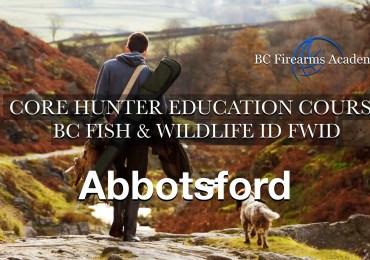 CORE Hunter Education Course BC Fish & Wildlife ID FWID Abbotsford Sat-Sun Dec 12-13