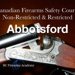 Canadian Firearms Safety Course & Restricted Safety Course Vancouver - PAL