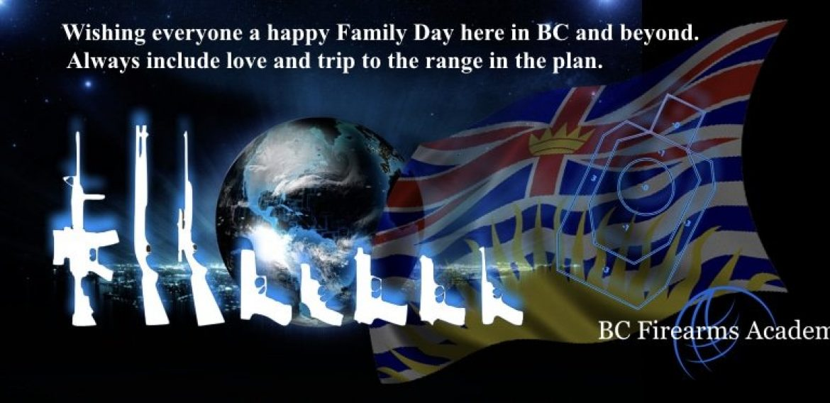 Happy Family Day From BC Firearms Academy