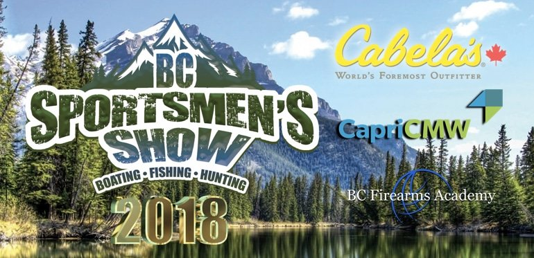 BC'S LARGEST BOATING, FISHING, HUNTING AND SPORTSMEN'S SHOW