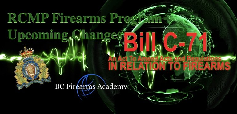 Bill C-71, An Act to amend certain Acts and Regulations in relation to firearms – Upcoming Changes