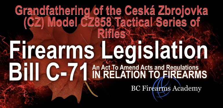 Grandfathering of the Ceská Zbrojovka (CZ) Model CZ858 Tactical Series of Rifles