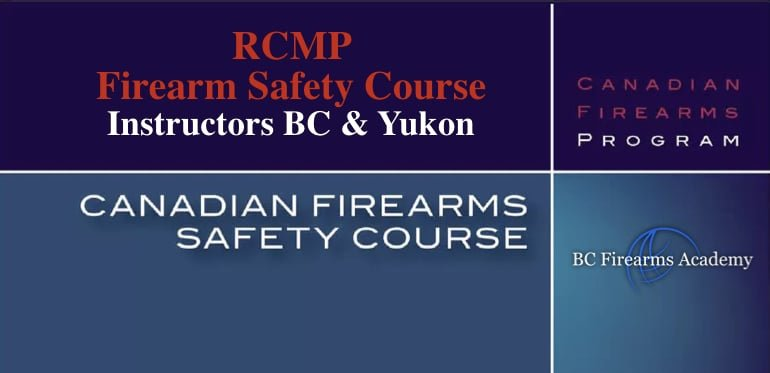 Become an RCMP Firearms Safety Course Instructor PAL Course Instructor!